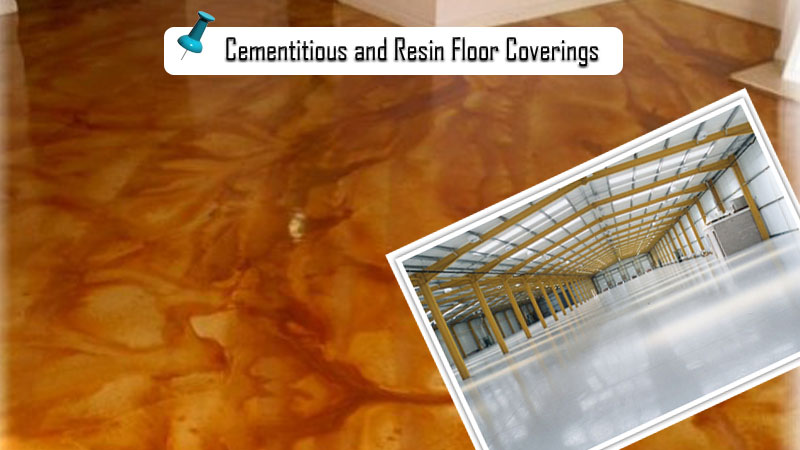 Cementitious and Resin Floor Coverings