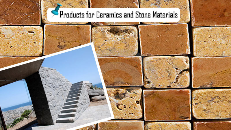 Products for Ceramics and Stone Materials